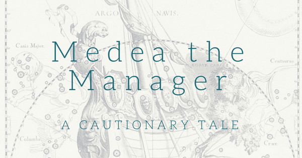 Medea the Manager (1)
