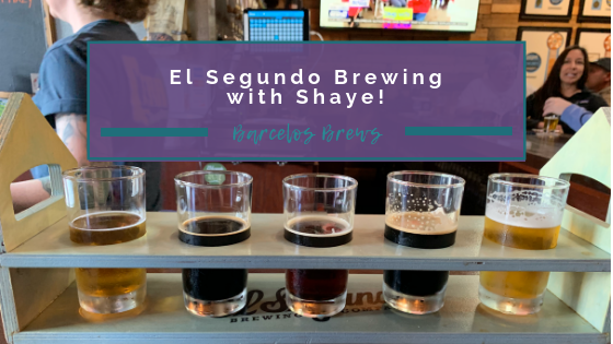 Two beer flights at El Segundo Brewing.